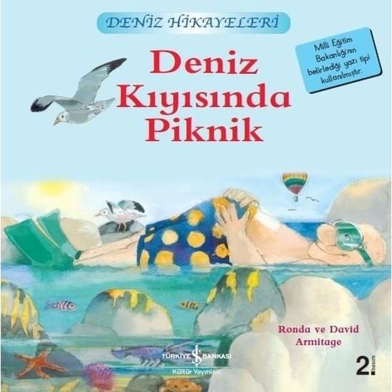 Deniz Kıyısında Piknik - Deniz Hikayeleri - İlk Okuma Kitaplarım - Ronda Armitage
