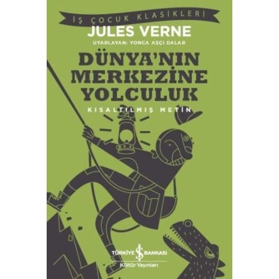 Dünya'nın Merkezine Yolculuk - Jules Verne