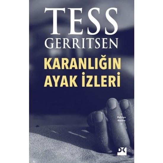 Karanlığın Ayak İzleri - Tess Gerrıtsen